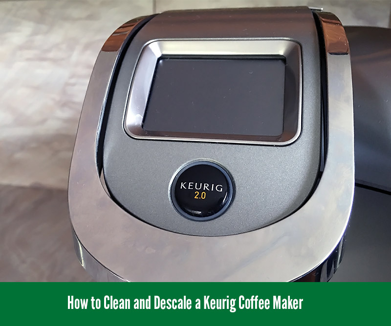 Keurig Coffee Maker Maintenance Manual : How to Clean and Descale a Keurig Coffee Maker