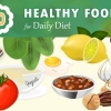 Infographic – 10 Healthy Foods for Daily Diet