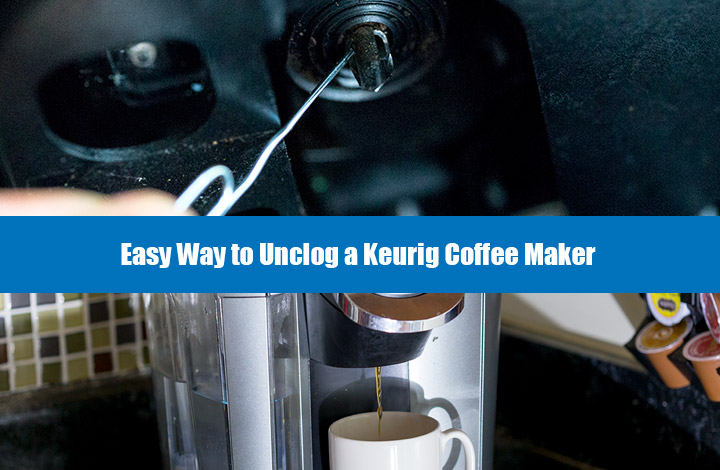 Keurig Coffee Maker Not Brewing Easy Way To Unclog Your Machine