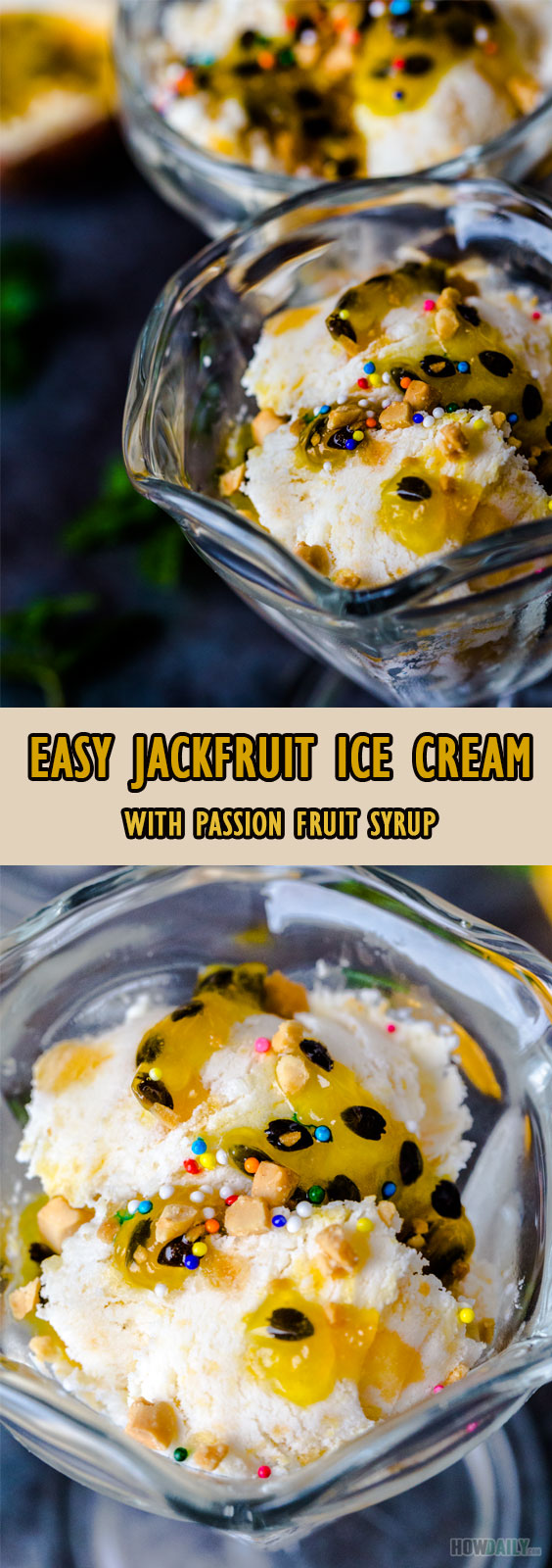 Easy no-churn Jackfruit Ice Cream with Passion Fruit Syrup