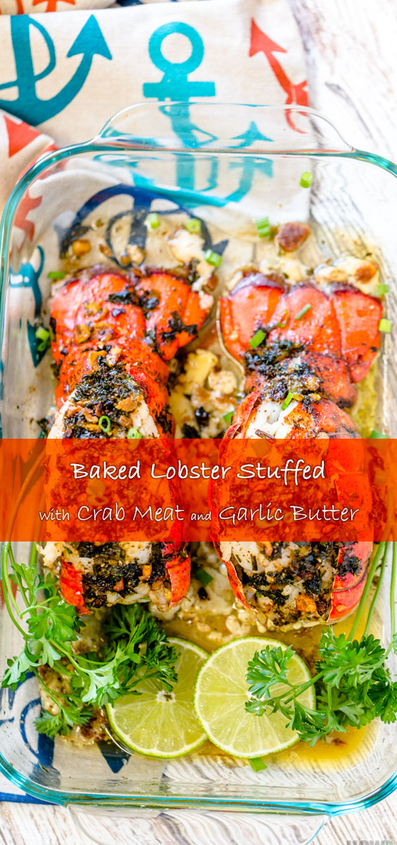 Baked Lobster Stuffed with Crab Meat & Garlic Butter