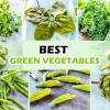 15 Best Green Vegetables For Your Health (Definitive List)